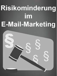 Risikominderung im E-Mail-Marketing