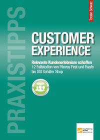 Praxistipps Customer Experience