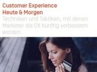 Customer Experience Heute & Morgen