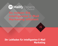 So nutzen Sie intelligentes E-Mail Marketing effizient