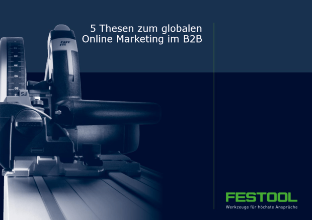 5 Thesen zum globalen Online Marketing im B2B
